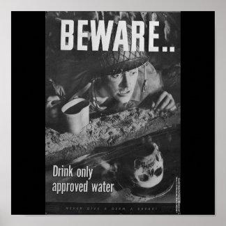 Guárdese. beba solamente el agua aprobada póster