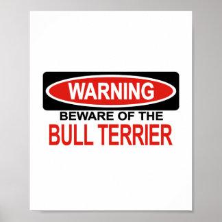 Guárdese de bull terrier poster