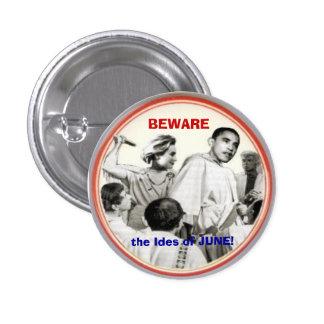 Guárdese de Ides del botón de junio Pin