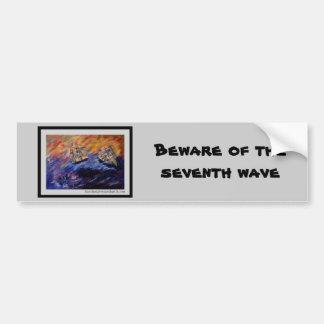 Guárdese de la séptima onda etiqueta de parachoque