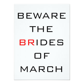 """Guárdese de las novias del boda divertido de marzo invitación 5.5"""" x 7.5"""""""