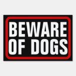 Guárdese de los perros, muestra negra/roja/blanca