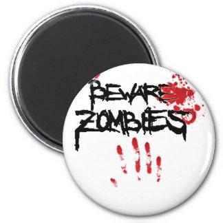 guárdese de los zombis imán redondo 5 cm
