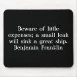 Guárdese de pequeños costos; un pequeño escape si… alfombrillas de ratón