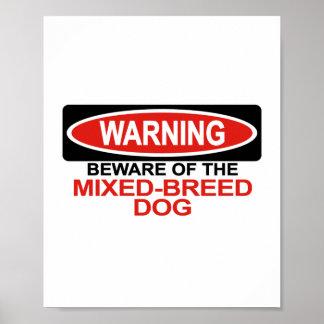 Guárdese de perro de la Mezclado-Raza Posters