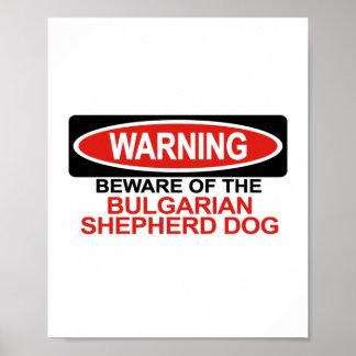Guárdese de perro de pastor búlgaro poster