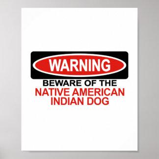 Guárdese de perro del indio del nativo americano posters