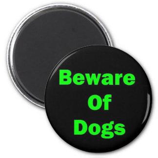 Guárdese de perros imán redondo 5 cm