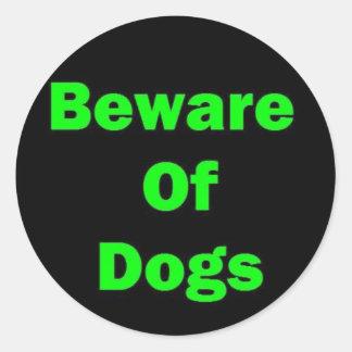 Guárdese de perros pegatina redonda