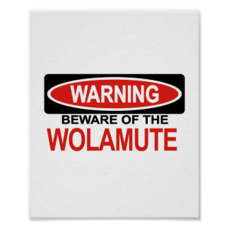 Guárdese de Wolamute Posters