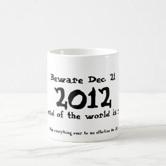 Guárdese del 21 de diciembre de 2012 tazas