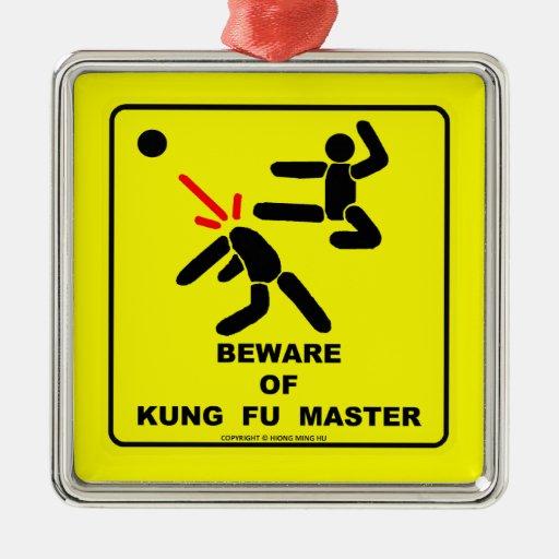Guárdese del amo de Kung Fu Adorno Para Reyes