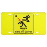 Guárdese del amo de Kung Fu Placa De Matrícula