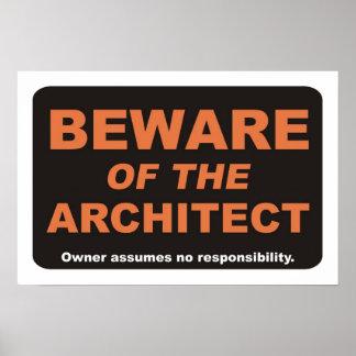 Guárdese del arquitecto póster