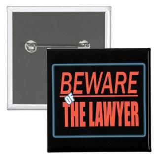 Guárdese del botón de la muestra del abogado pin cuadrado