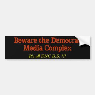 Guárdese del complejo de DemocratMedia, Etiqueta De Parachoque