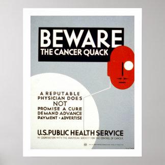 Guárdese del curandero del cáncer póster