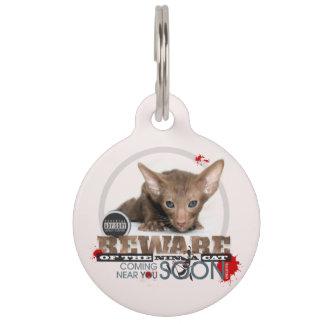 Guárdese del gato de Ninja Placa Para Mascotas