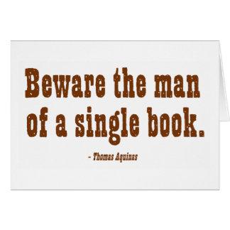 Guárdese del hombre de un solo libro tarjeta de felicitación