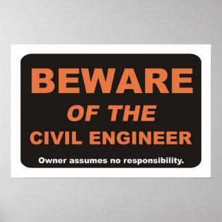 Guárdese del ingeniero civil póster