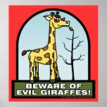 Guárdese del poster malvado de las jirafas