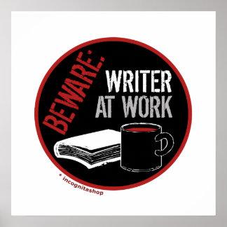 Guárdese Escritor en el trabajo Poster