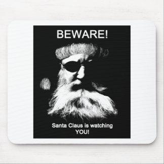 Guárdese--¡Santa le está mirando! Mouse Pad