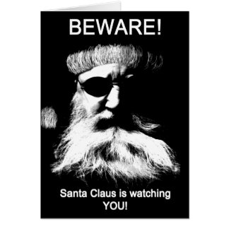 Guárdese--¡Santa le está mirando! Tarjeta De Felicitación