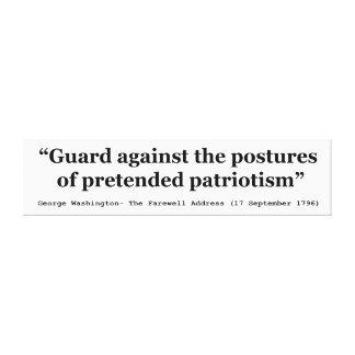 Guardia contra las posturas del patriotismo fingid lona envuelta para galerías
