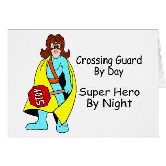 Guardia de travesía del superhéroe del día por noc tarjeta de felicitación