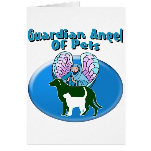 Guardian Angel Of Pets Greeting Cards