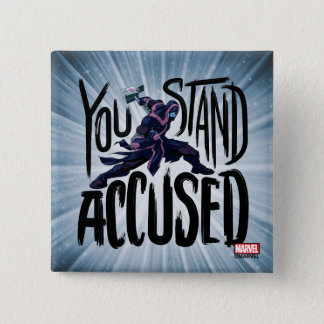 Guardians of the Galaxy | You Stand Accused Pinback Button