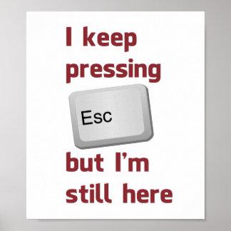 Guardo el presionar de la tecla de escape pero póster