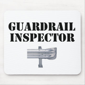 Guardrail Inspector! Mouse Pad
