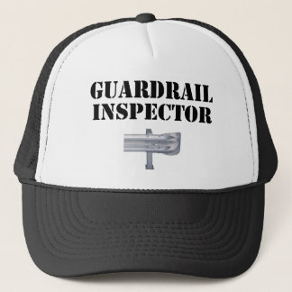 Guardrail Inspector! Trucker Hat
