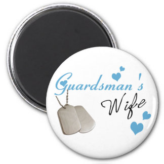 Guardsman's Wife Magnet