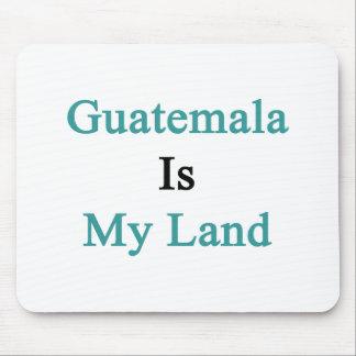 Guatemala Is My Land Mouse Pad