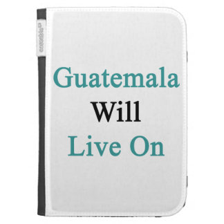 Guatemala Will Live On Kindle Covers