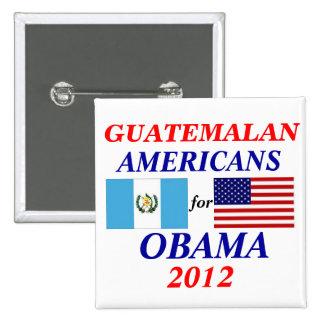 Guatemalan americans for obama pinback button