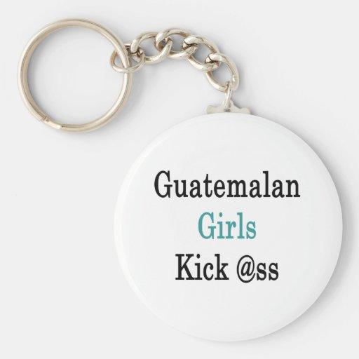 Guatemalan Girls Kick Ass Key Chain