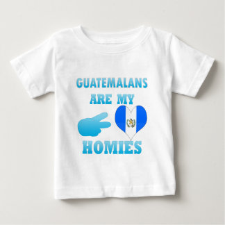 Guatemalans are my Homies Baby T-Shirt