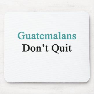 Guatemalans Don't Quit Mouse Pad