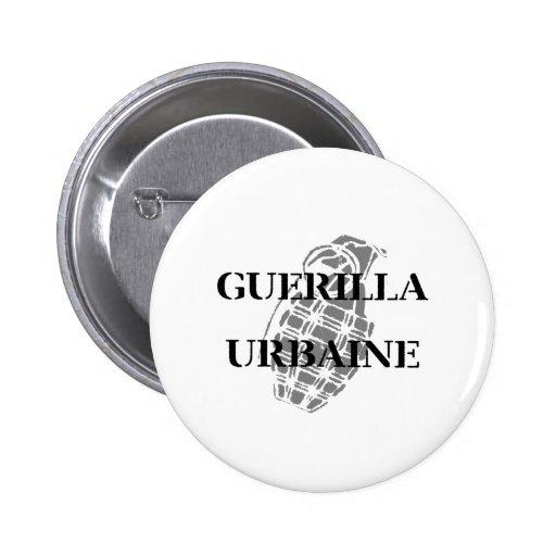 Guerilla Urbaine Pin