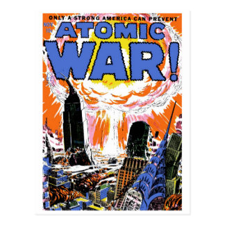 ¡Guerra atómica! Postal #1