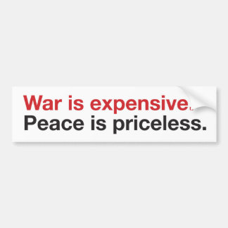 Guerra costosa, paz inestimable pegatina para auto