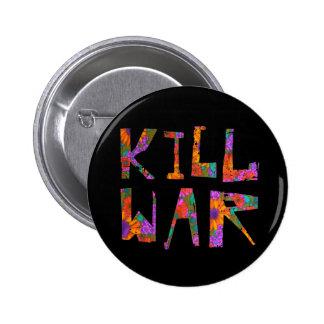 Guerra de la matanza (flower power) pin redondo de 2 pulgadas