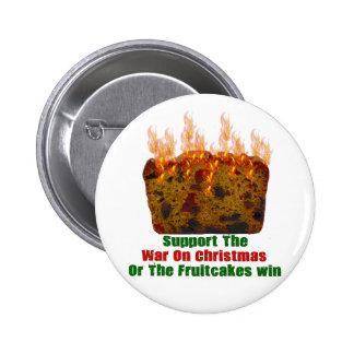 Guerra en Fruitcakes Pins