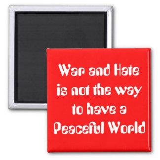 Guerra y odio contra paz imán cuadrado