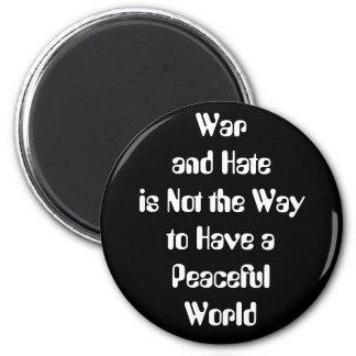 Guerra y odio contra paz imán redondo 5 cm