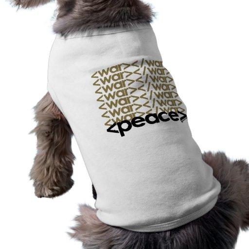 Guerra y paz camiseta de perro